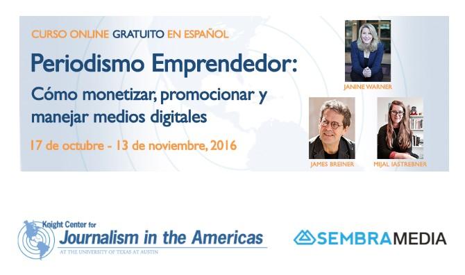 Curso gratuito online sobre periodismo emprendedor del Centro Knight y SembraMedia