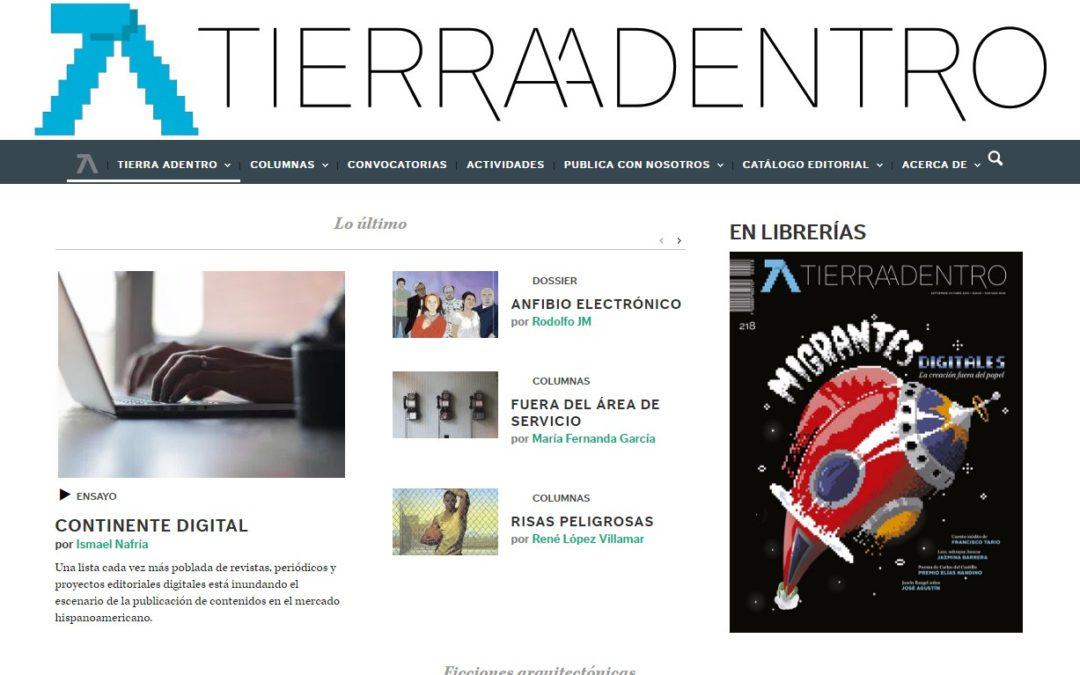"""Publicado el reportaje """"Continente digital"""" en Tierra Adentro"""