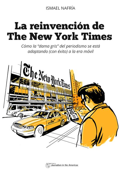 """Portada del libro """"La reinvención de The New York Times"""", de Ismael Nafría"""